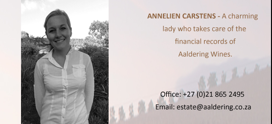 Anneliens Carstens, A charming lady who takes care of the financial records of Aaldering Wines.