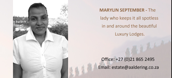 Marylin- The lady who keeps it all spotless in and around the lodges.